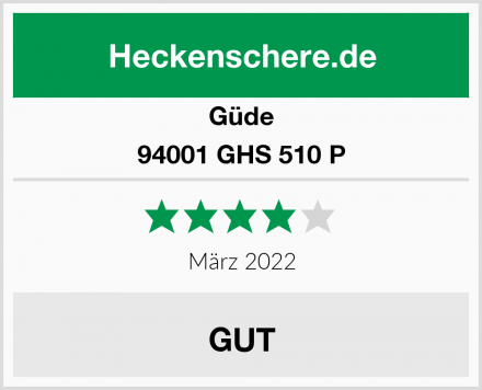 Güde GHS 510 P  Test